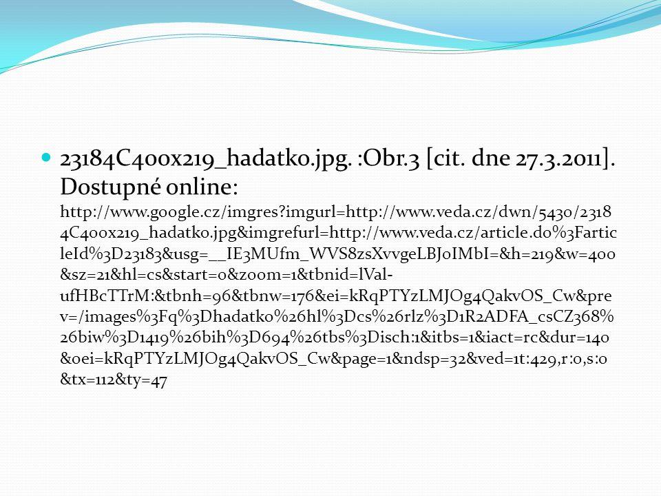 23184C400x219_hadatko. jpg. :Obr. 3 [cit. dne 27. 3. 2011]